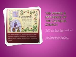 The Power & Influence of the Catholic Church
