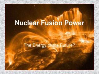 Nuclear Fusion Power
