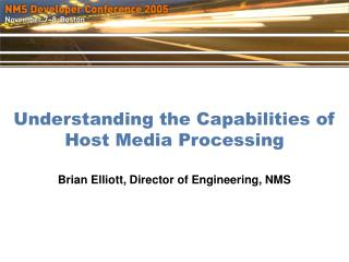 Understanding the Capabilities of Host Media Processing