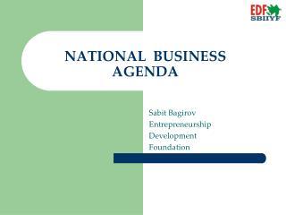 NATIONAL  BUSINESS  AGENDA