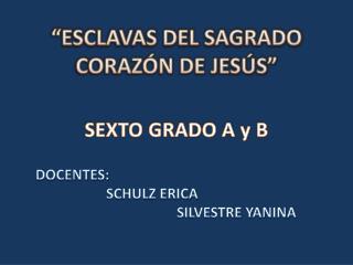 """""""ESCLAVAS DEL SAGRADO CORAZÓN DE JESÚS"""""""