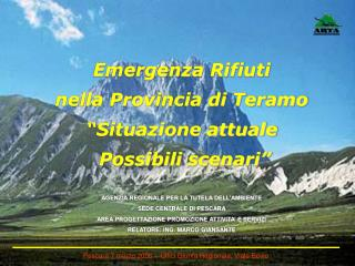 """Emergenza Rifiuti  nella Provincia di Teramo   """"Situazione attuale   Possibili scenari"""""""