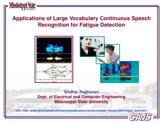 Applications of Large Vocabulary Continuous Speech Recognition for Fatigue Detection