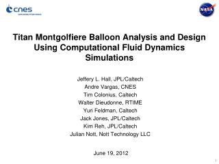 Titan Montgolfiere Balloon Analysis and Design Using Computational Fluid Dynamics Simulations
