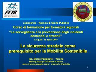 ing. Marco Passigato – Verona Mobility Manager Università di Verona