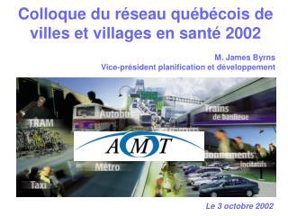 Colloque du réseau québécois de villes et villages  en santé 2002