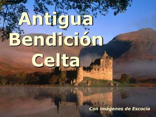 Antigua Bendición Celta