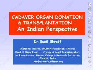 CADAVER ORGAN DONATION & TRANSPLANTATION -  An Indian Perspective