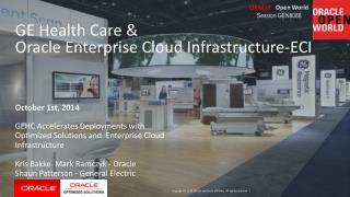 GE Health Care &                                   Oracle Enterprise Cloud Infrastructure-ECI