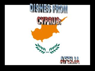 DISHES FROM CYPRUS:
