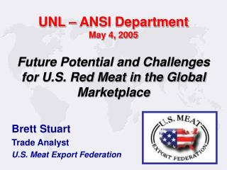 UNL – ANSI Department May 4, 2005