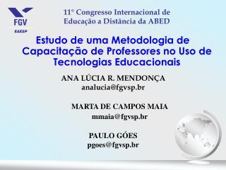 Estudo de uma Metodologia de Capacitação de Professores no Uso de Tecnologias Educacionais