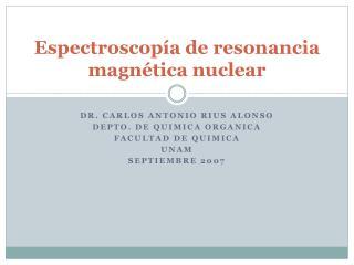 Espectroscopía  de  resonancia magnética  nuclear