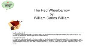 The Red  Wheelbarrow by William Carlos William