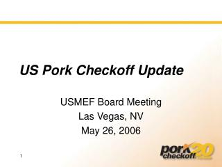 US Pork Checkoff Update