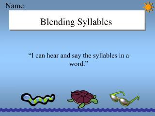 Blending Syllables
