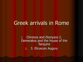 Greek arrivals in Rome