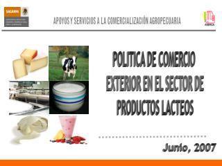 POLITICA DE COMERCIO  EXTERIOR EN EL SECTOR DE PRODUCTOS LACTEOS