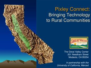 Pixley Connect: Bringing Technology  to Rural Communities