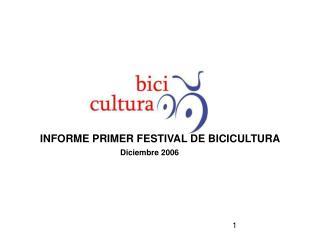 INFORME PRIMER FESTIVAL DE BICICULTURA