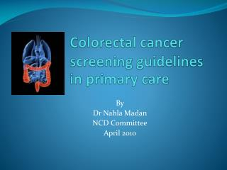 Colorectal cancer screening guidelines in primary care