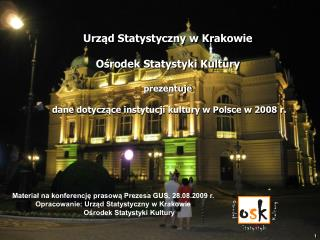 Materiał na konferencję prasową Prezesa GUS, 28.08.2009 r.