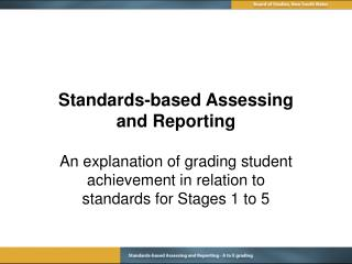 Standards-based Assessing and Reporting