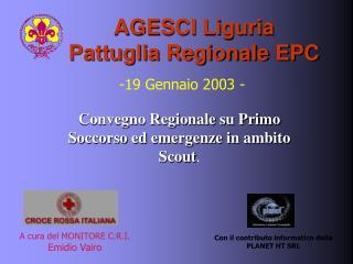 AGESCI Liguria                                     Pattuglia Regionale EPC