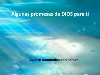 Algunas promesas de DIOS para ti