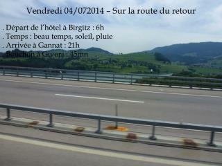 Vendredi 04/072014 – Sur la route du retour
