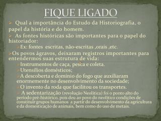 FIQUE LIGADO
