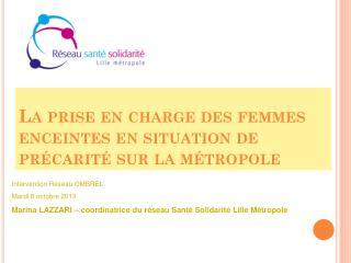 La prise en charge des femmes enceintes en situation de précarité sur la métropole