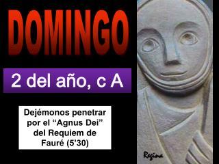 """Dejémonos penetrar por el """"Agnus Dei"""" del Requiem de Fauré (5'30)"""