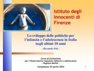Lo sviluppo delle politiche per l'infanzia e l'adolescenza in Italia negli ultimi 10 anni