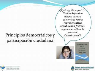 Principios democráticos y participación ciudadana