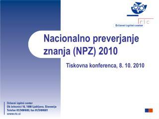 Nacionalno preverjanje znanja (NPZ) 2010
