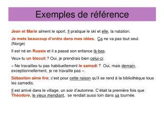 Exemples de référence