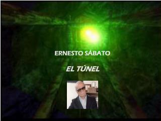 ERNESTO SÁBATO EL TÚNEL