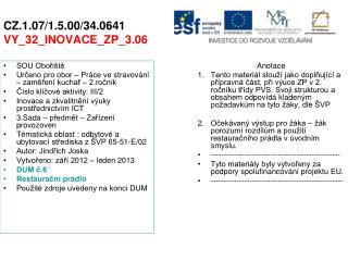 CZ.1.07/1.5.00/34.0641 VY_32_INOVACE_ZP_3.06