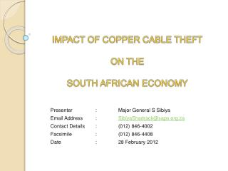 IMPACT OF COPPER CABLE THEFT  ON THE  SOUTH AFRICAN ECONOMY