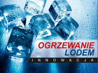 System  SolarEis  czyli  ogrzewanie lodem  to  innowacyjne źródło  energii dla pomp ciepła.