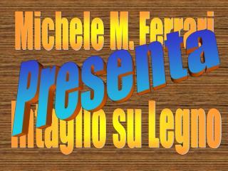 Michele M. Ferrari