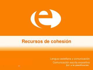 Recursos de cohesi�n