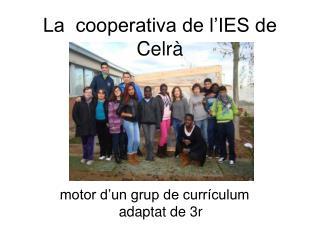 La  cooperativa de l'IES de Celrà