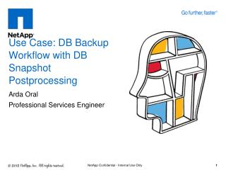 Use Case: DB Backup Workflow with DB  Snapshot  Postprocessing