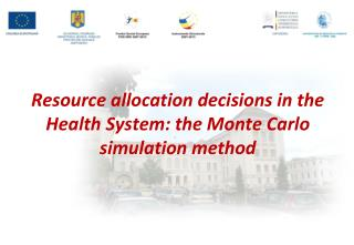 Resource allocation decisions in the Health System: the Monte Carlo simulation method