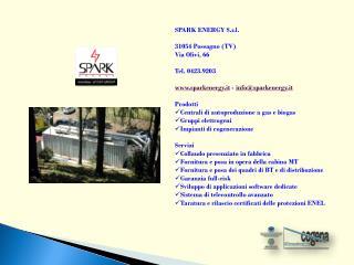 SPARK ENERGY S.r.l. 31054 Possagno (TV)�  Via Olivi, 66 Tel. 0423.9203