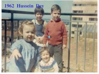 1962  Hussein  Dey
