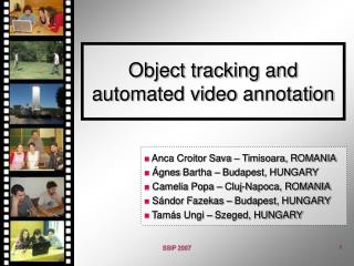 Object tracking and automated video annotation