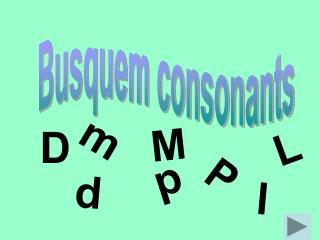 Busquem consonants